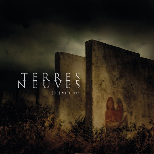 Terres Neuves [Re] Visions