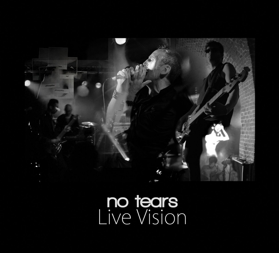 No Tears Live Vision